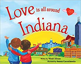 Love Is All Around Indiana