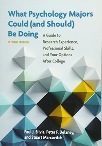 What Psychology Majors Could (and Should) Be Doing: A Guide to Research Experience, Professional Ski