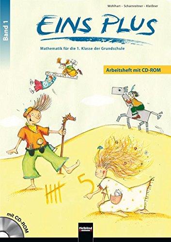 EINS PLUS 1. Ausgabe Deutschland. Arbeitsheft mit Lernsoftware: Mathematik für die erste Klasse der Grundschule (EINS PLUS (D): Mathematik Grundschule)
