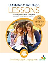 Learning Challenge Lessons, Secondary English Language Arts: 20 Lessons to Guide Students Through the Learning Pit (Corwin Teaching Essentials)