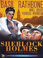 Sherlock Holmes - Vestito Per Uccidere [Italian Edition]