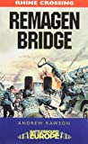 The Bridge at Remagen: 9th Armoured Infantry Division (Battleground Europe)