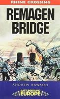 Remagen Bridge: 9th Armored Division (Battleground Europe - Crossing the Rhine)