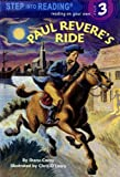 Paul Revere's Ride (Step Into Reading, Step 3)