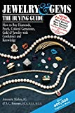 Jewelry & Gems―The Buying Guide: How to Buy Diamonds, Pearls, Colored Gemstones, Gold & Jewelry with Confidence and Knowledge (Jewelry & Gems: The Buying Guide (Paperback))