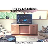 DIY TV Lift Cabinet: Hide Your TV in a Credenza! (English Edition)
