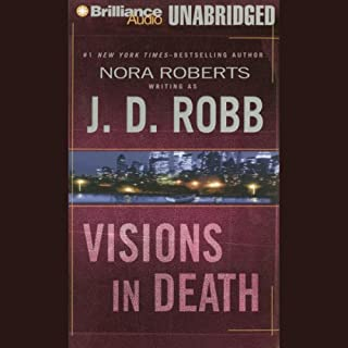 Visions in Death: In Death, Book 19