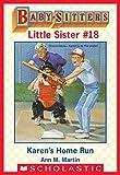 Karen's Home Run (Baby-Sitters Little Sister #18)