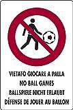 Cartel de 30 x 20 cm, prohibido jugar a pelota