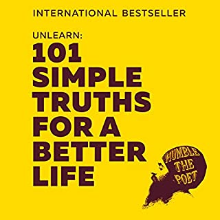 Unlearn: 101 Simple Truths for a Better Life cover art