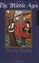 By Morris Bishop - The Middle Ages (American Heritage Library) (New edition) (4/23/01)