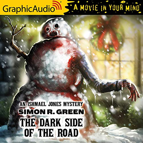 Couverture de The Dark Side of the Road [Dramatized Adaptation]