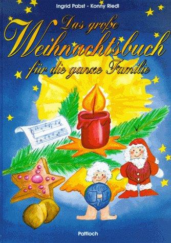 Das große Weihnachtsbuch für die ganze Familie. Inkl. CD