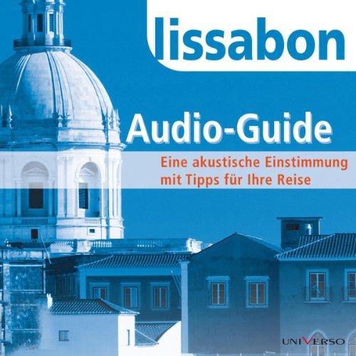 Reiseführer Lissabon                   Autor:                                                                                                                                 Ruth Tobias                               Sprecher:                                                                                                                                 Bernt Hahn                      Spieldauer: 1 Std. und 17 Min.     6 Bewertungen     Gesamt 3,2