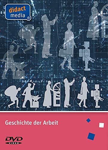 Geschichte der Arbeit: Geschichte