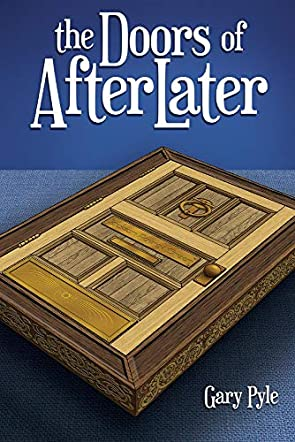 The Doors of AfterLater