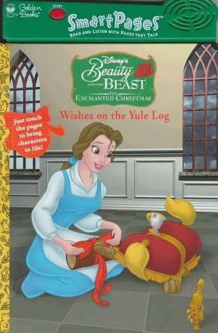Disney's Beauty and the Beast: The Enchanted Christmas : Wishes on the Yule...