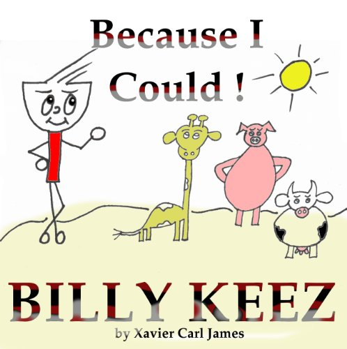 Billy Keez - Because I Could (English Edition)