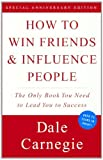 How To Win Friends And Influence People (Turtleback School & Library Binding Edition) by Dale Carnegie Dorothy(1998-10-01) - Turtleback Books - 01/10/1998