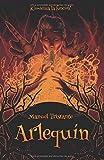 Arlequín: una novela de fantasía sobrenatural