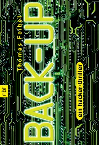 BACK-UP - ein hacker-thriller