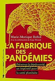 La fabrique des pandémies par Robin