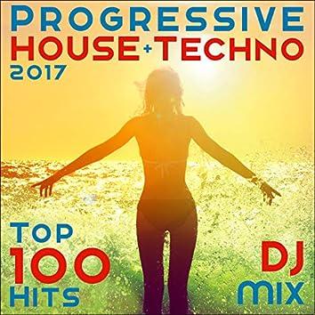 Progressive House + Techno 2017 Top 100 Hits DJ Mix
