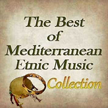 The Best Of Mediterranean Etnic Music Collection