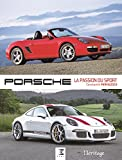 Porsche - La passion du sport - Editions Techniques pour l'Automobile et l'Industrie - 07/06/2017