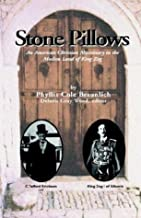 Stone Pillows: An American Christian Missionary in the Moslem Land of King Zog