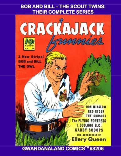 Bob And Bill - The Scout Twins: Gwandanaland Comics #3206 -...
