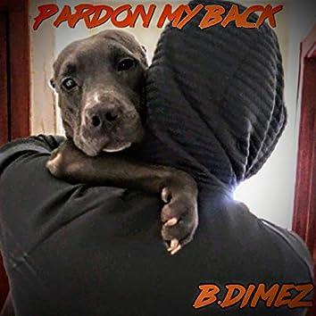 Pardon My Back