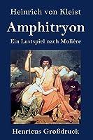 Amphitryon (Grossdruck): Ein Lustspiel nach Molière