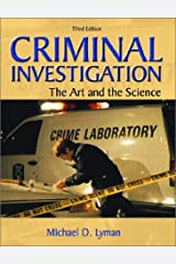 Criminal Investigation: The Art and the Science (3rd Edition) Paperback