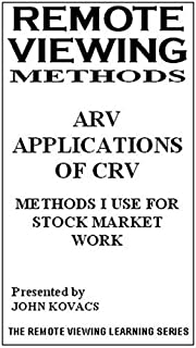 Remote Viewing Methods - ARV Applications of CRV - METHODS I USE For Stock Market Work [VHS]