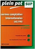 Normes Comptables Internationales Ias-Ifrs - Enseignement Supérieur, Bts, Dut Tertiaires