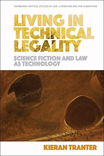 Living in Technical Legality: Science Fiction and Law as Technology