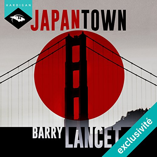 Japantown (Une enquête de Jim Brodie 1) cover art