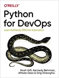 Python for DevOps: Learn Ruthlessly Effective Automation - Noah Gift