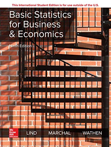 Compare Textbook Prices for Basic Statistics for Business and Economics 9 Edition ISBN 9781260287851 by Lind, Douglas,Marchal, William,Wathen, Samuel