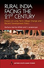 Rural India Facing the 21st Century: Essays on Long Term Village Change and Recent Development Policy