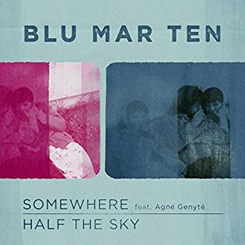 Somewhere / Half the Sky
