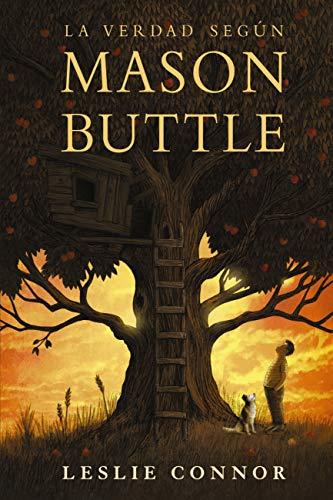 La verdad según Mason Buttle (LITERATURA JUVENIL (a partir de 12 ...