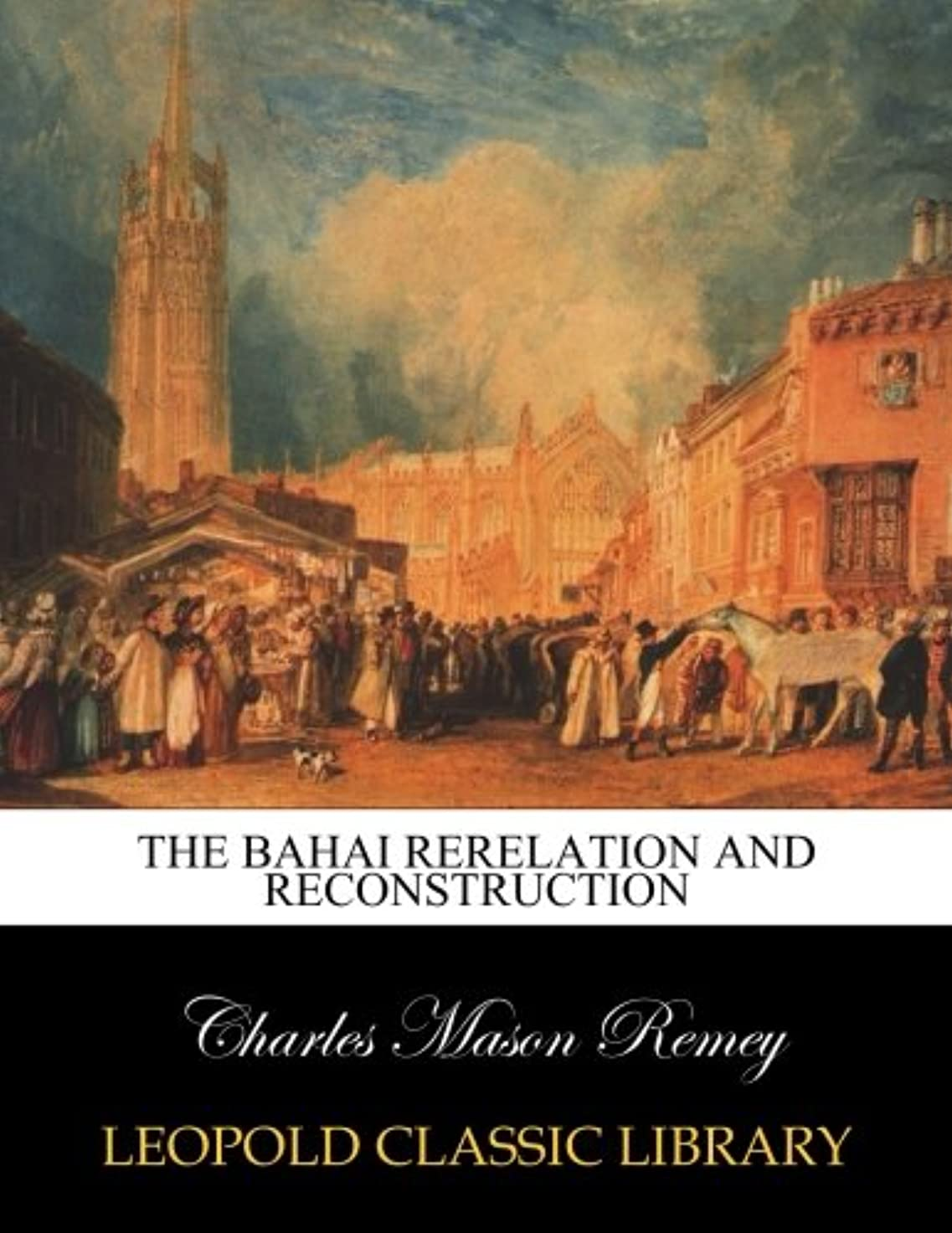 ヒープクラック用心深いThe Bahai rerelation and reconstruction