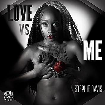 Love vs. Me
