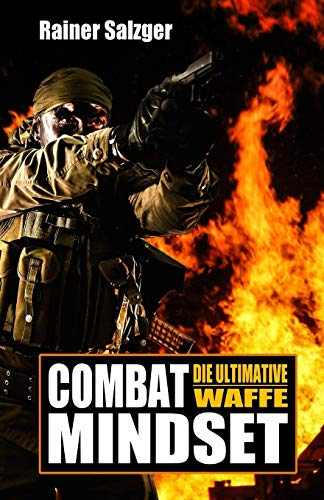 Combat Mindset: Die ultimative Waffe