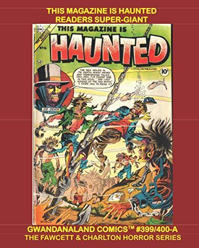 This Magazine Is Haunted Readers Super-Giant: Gwandanaland...