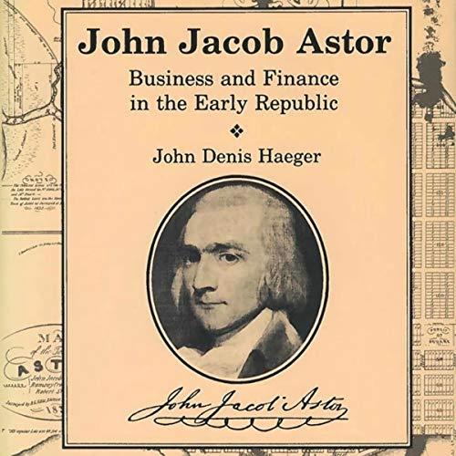 John Jacob Astor audiobook cover art
