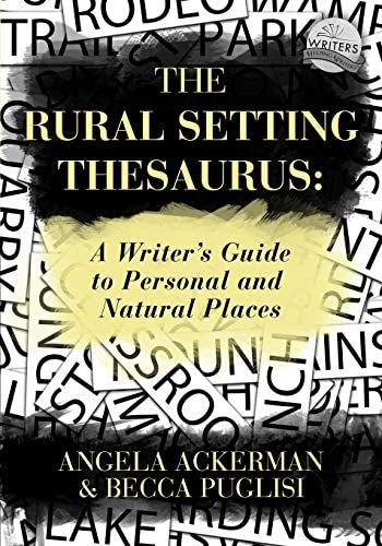 The Rural Setting Thesaurus A Writer s Guide to Personal and Natural Places Writers Helping product image