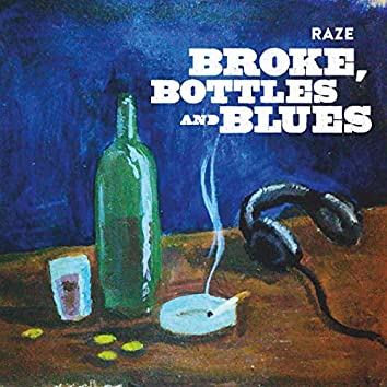 Broke, Bottles And Blues (Instrumental)